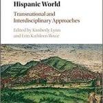 The Early Modern Hispanic World book cover